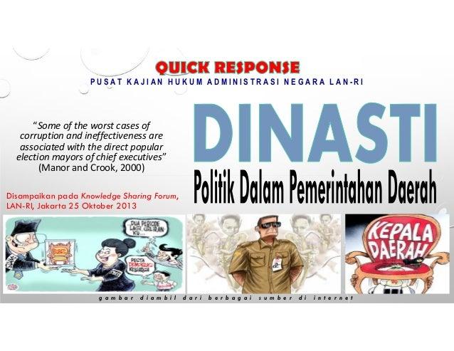 Politik Dinasti Dalam Pemerintahan Daerah