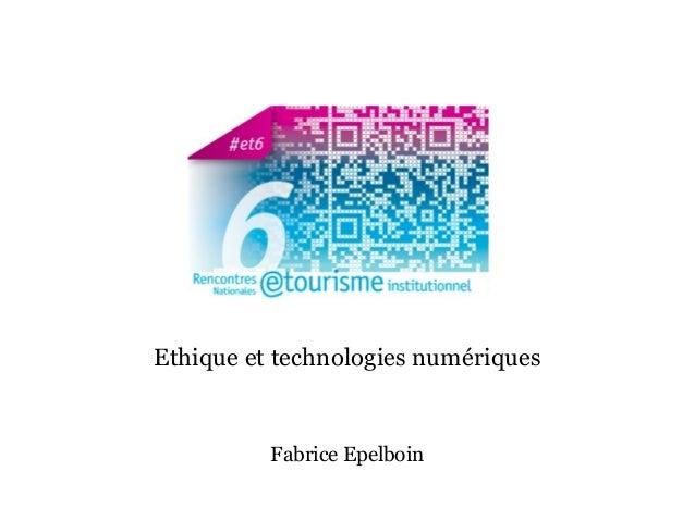 Fabrice Epelboin Ethique et technologies numériques