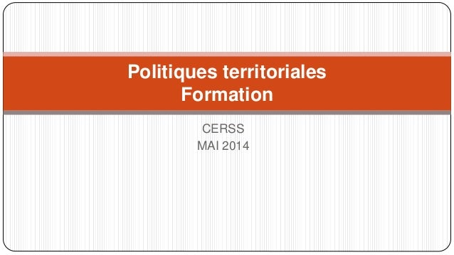 CERSS MAI 2014 Politiques territoriales Formation