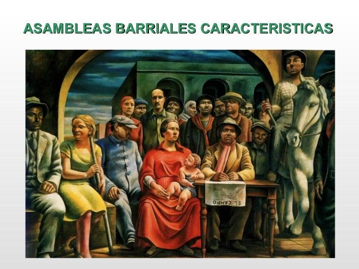 ASAMBLEAS BARRIALES CARACTERISTICAS