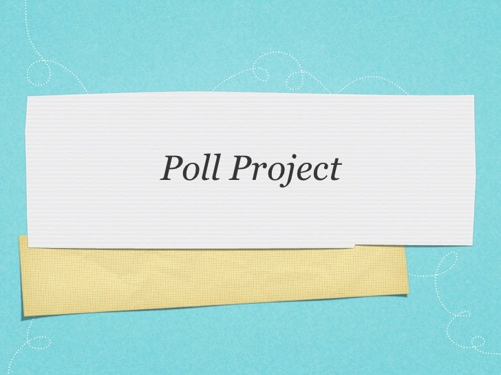 Poll Project
