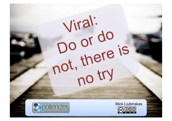 Be Viral - Marketing