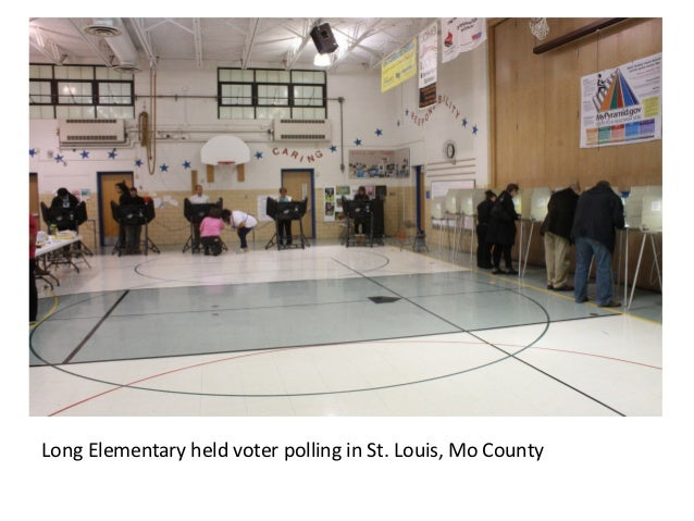 Long Elementary held voter polling in St. Louis, Mo County