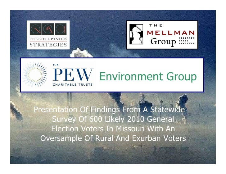 Environment Group  Presentation Of Findings From A Statewide      Survey Of 600 Likely 2010 General      Election Voters I...
