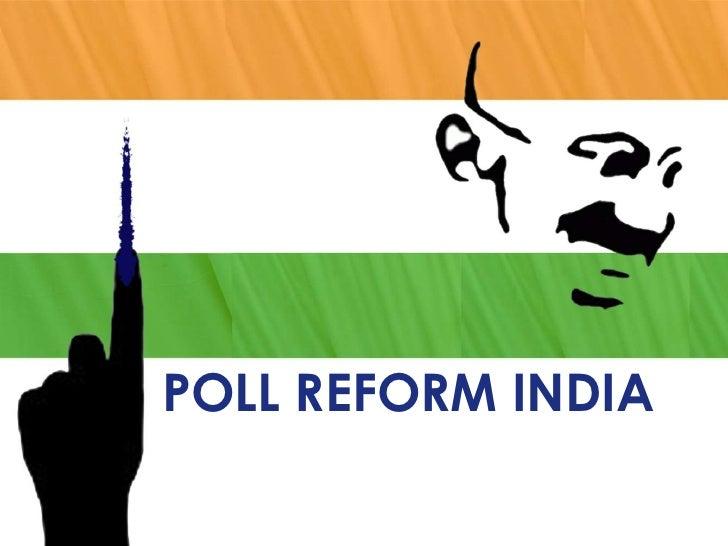 POLL REFORM INDIA