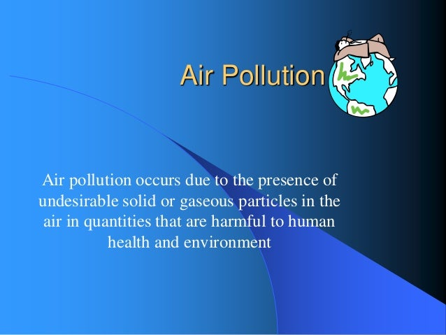 Air pollution cause effect essay