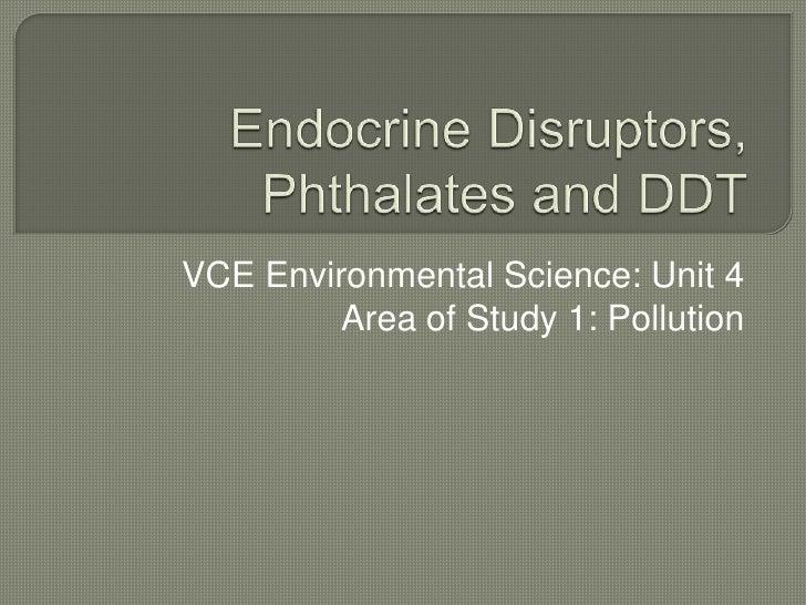 Endocrine disruptors and DDT