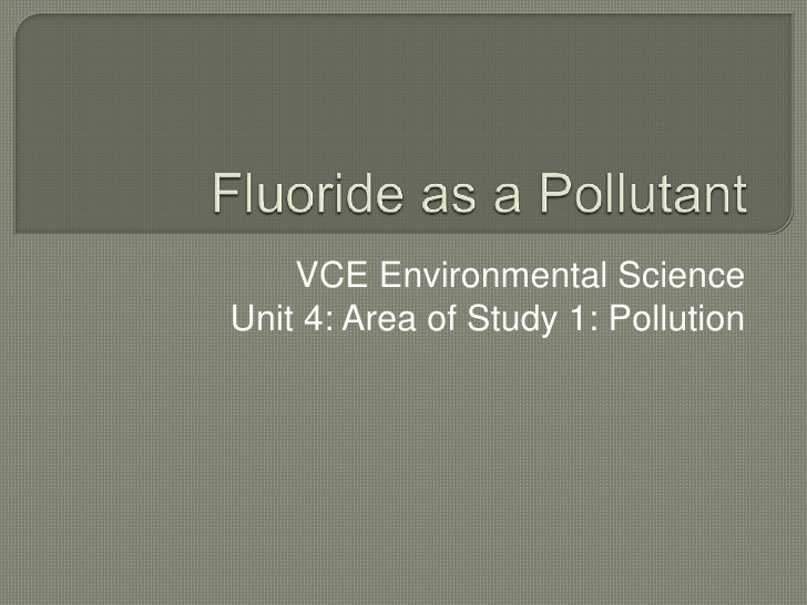 Fluoride as a pollutant