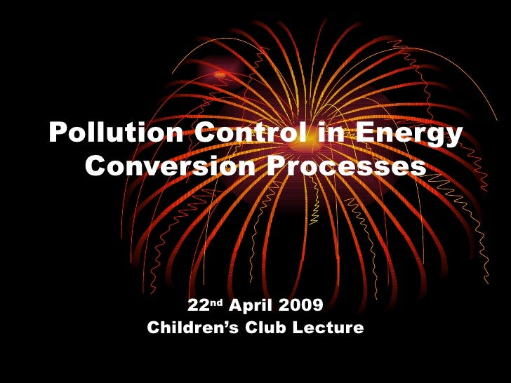 Pollution control in_energy_conversion_processesl