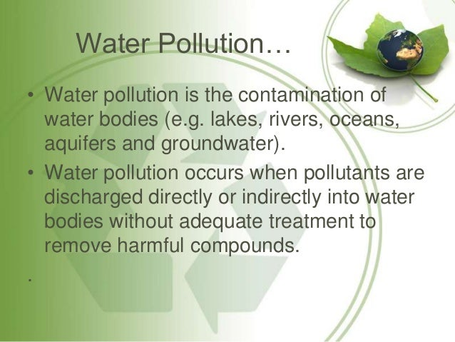 Water Pollution Water Pollution Affects Plants And Organisms Living In