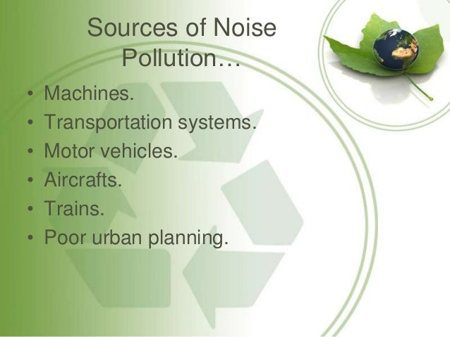 cause and effects of noise pollution essay