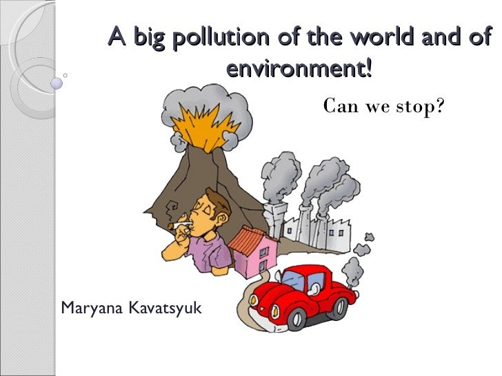 pollution oral Find out what water pollution is what makes the water dirty and poisonous, and how can water pollution affect humans, plants and aquatic animals.