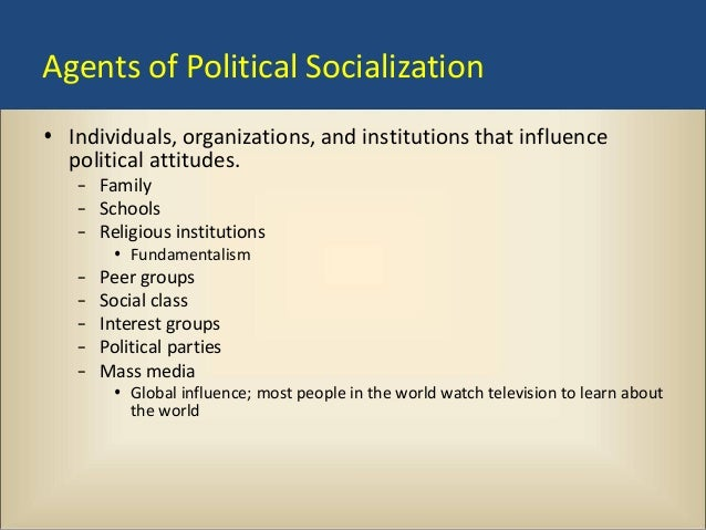 essay on political socialization Political socialization is the process by which parents, peers, relatives, and other people teach children about political beliefs, values, and attitudes children can learn these things in many places home, school, the neighborhood, playground or other places.