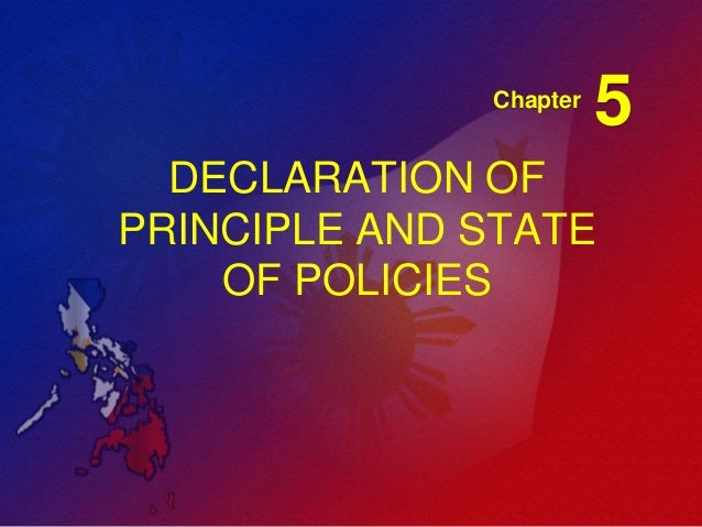 Chapter  5  DECLARATION OF PRINCIPLE AND STATE OF POLICIES