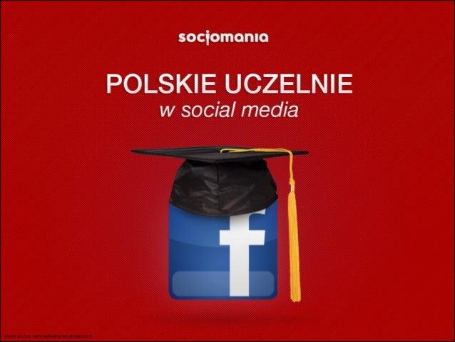 Polskie uczelnie wyższe w social media