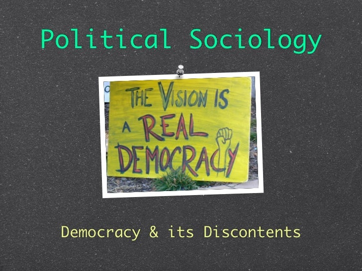 Political Sociology Democracy & its Discontents