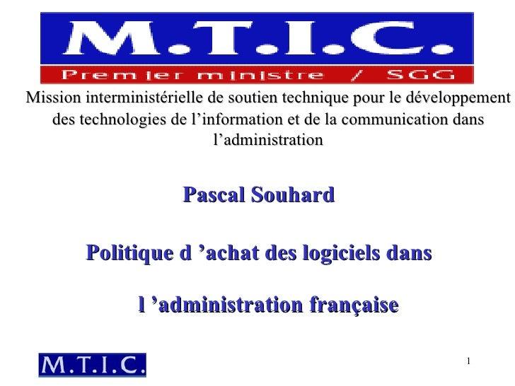 Mission interministérielle de soutien technique pour le développement des technologies de l'information et de la communica...