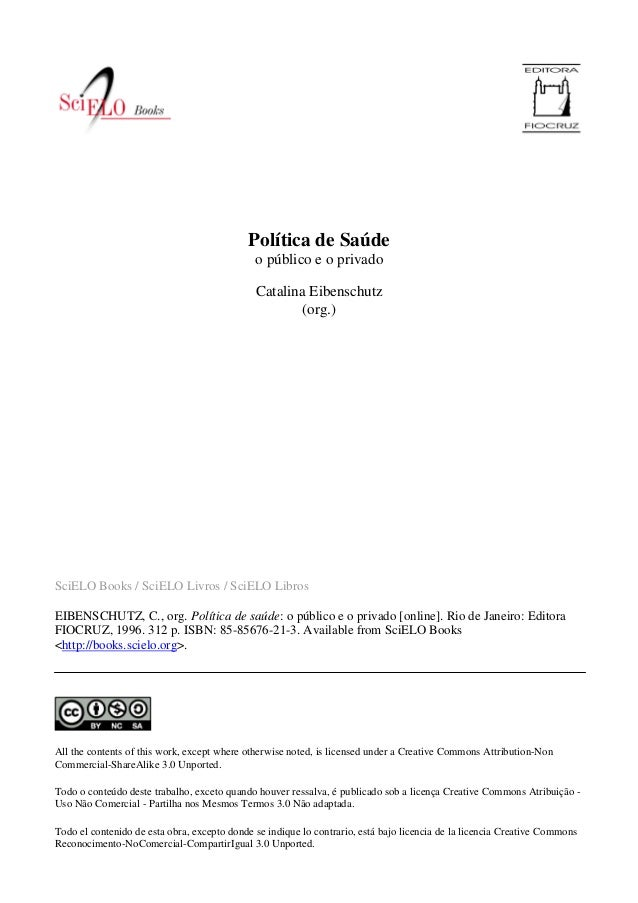Política de Saúde o público e o privado Catalina Eibenschutz (org.)  SciELO Books / SciELO Livros / SciELO Libros EIBENSCH...