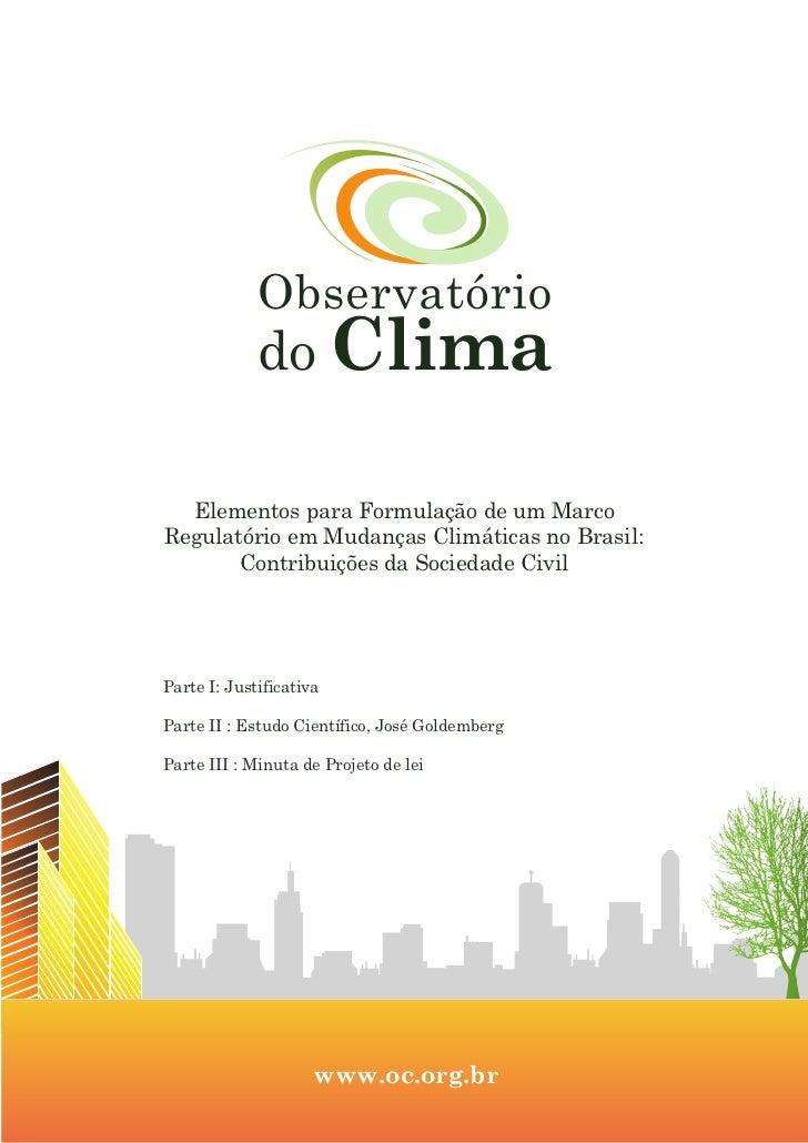 Elementos para Formulação de um MarcoRegulatório em Mudanças Climáticas no Brasil:       Contribuições da Sociedade CivilP...