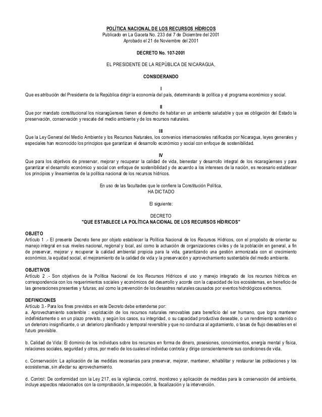 POLÍTICA NACIONAL DE LOS RECURSOS HÍDRICOS Publicado en La Gaceta No. 233 del 7 de Diciembre del 2001 Aprobado el 21 de No...