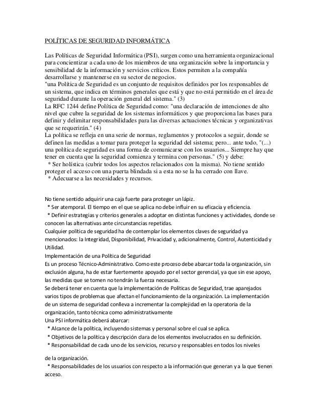 POLÍTICAS DE SEGURIDAD INFORMÁTICALas Políticas de Seguridad Informática (PSI), surgen como una herramienta organizacional...