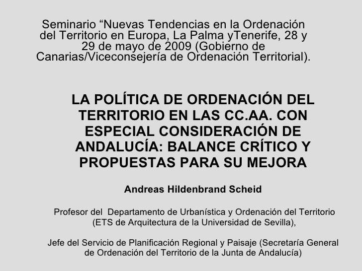 LA POLÍTICA DE ORDENACIÓN DEL TERRITORIO EN LAS CC.AA. CON ESPECIAL CONSIDERACIÓN DE ANDALUCÍA: BALANCE CRÍTICO Y PROPUEST...