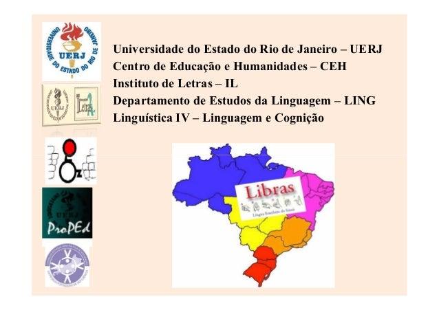Universidade do Estado do Rio de Janeiro – UERJCentro de Educação e Humanidades – CEHInstituto de Letras – ILDepartamento ...