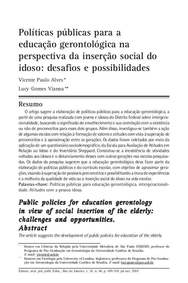 Políticas públicas para a educação gerontológica na perspectiva da inserção social do idoso: desafios e possibilidades Vic...