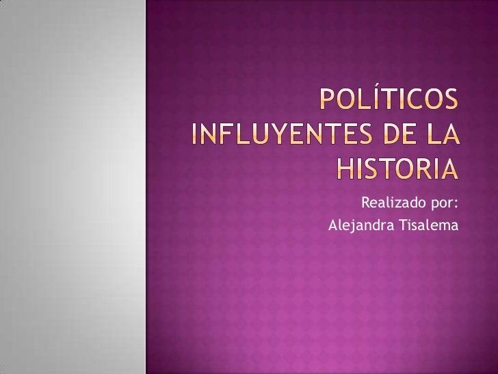 Políticos influyentes de la historia