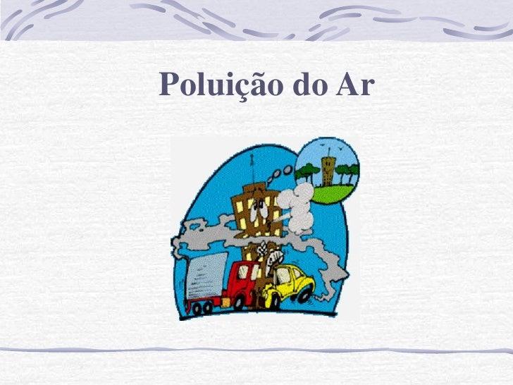 Poluição do Ar - Frei João