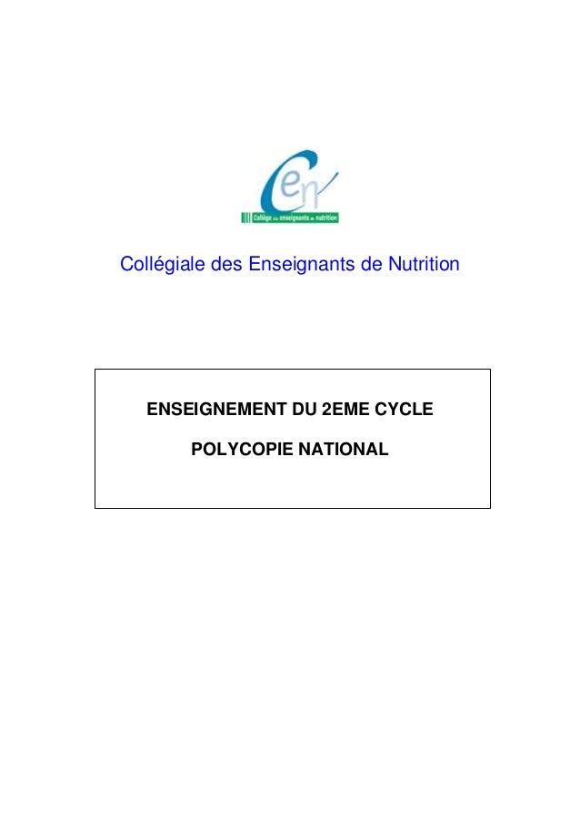 Collégiale des Enseignants de Nutrition ENSEIGNEMENT DU 2EME CYCLE POLYCOPIE NATIONAL