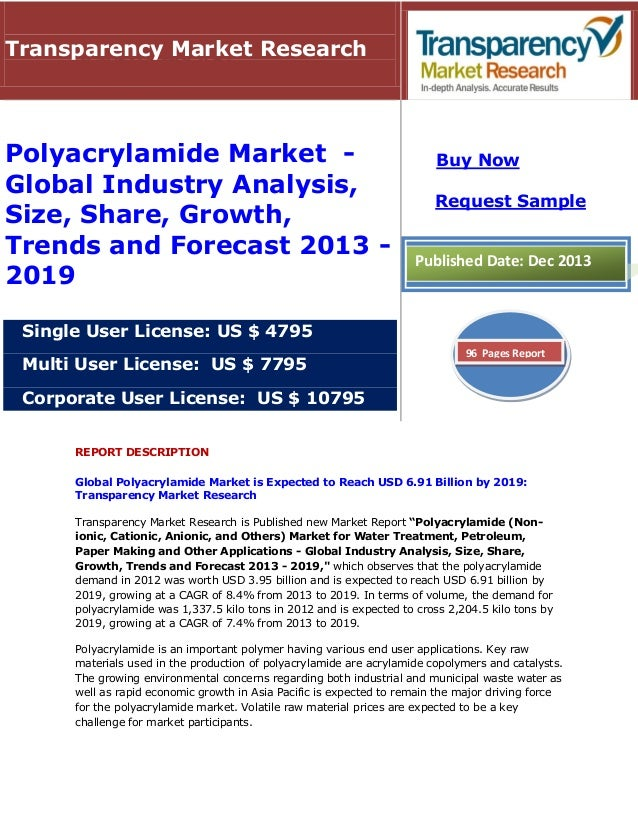 Transparency Market Research  Polyacrylamide Market Global Industry Analysis, Size, Share, Growth, Trends and Forecast 201...
