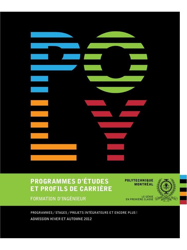 PROGRAMMES D'ÉTUDESET PROFILS DE CARRIÈREFORMATION D'INGÉNIEURPROGRAMMES / STAGES / PROJETS INTÉGRATEURS ET ENCORE PLUS !A...
