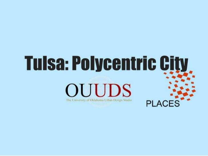 Polycentric Tulsa