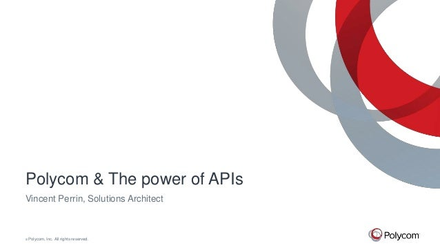 Polycom & The power of APIs