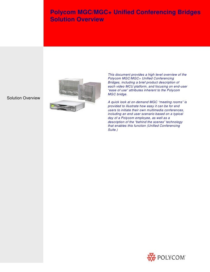 Polycom MGC/MGC  Unified Conferencing Bridges Solution Overview