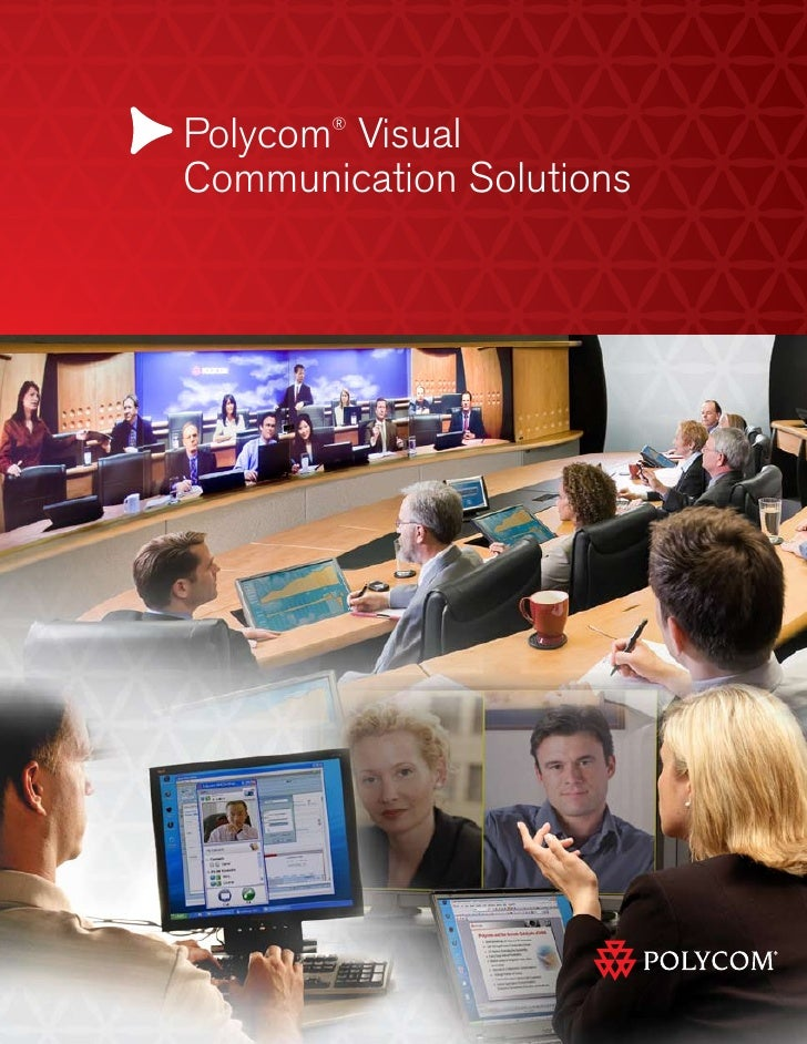 Polycom Visual        ®   Communication Solutions