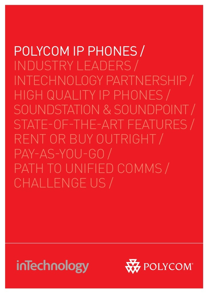 pOlYCOm ip pHOnES /INDUSTRY LEADERS /INTECHNOLOGY PARTNERSHIP /HIGH QUALITY IP PHONES /SOUNDSTATION & SOUNDPOINT /STATE-OF...