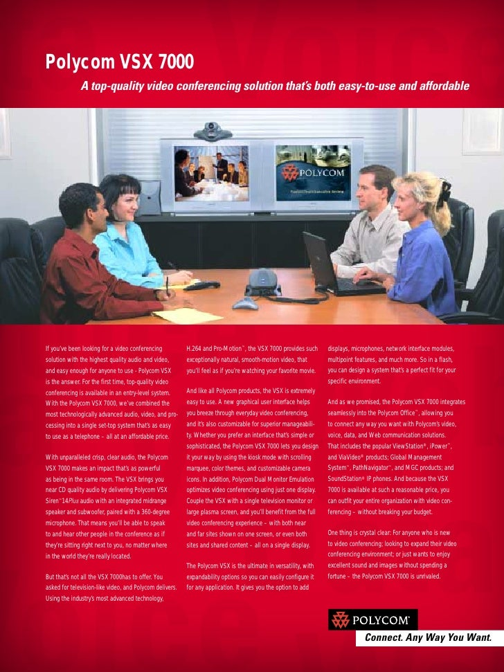Polycom VSX 7000               A top-quality video conferencing solution that's both easy-to-use and affordable     If you...