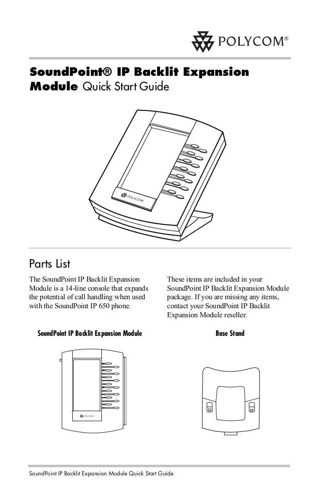 SoundPoint IP Backlit Expansion Module Quick Start Guide SoundPoint® IP Backlit Expansion Module Quick Start Guide The Sou...