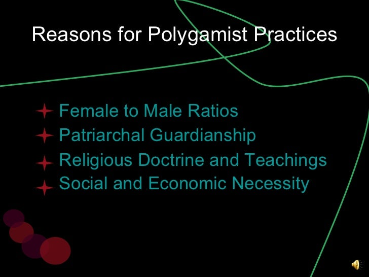 What are some reasons against polygamy ?