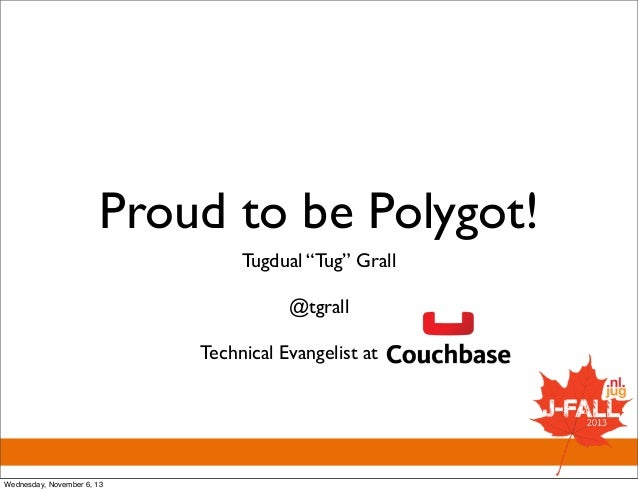 Proud to be polyglot!
