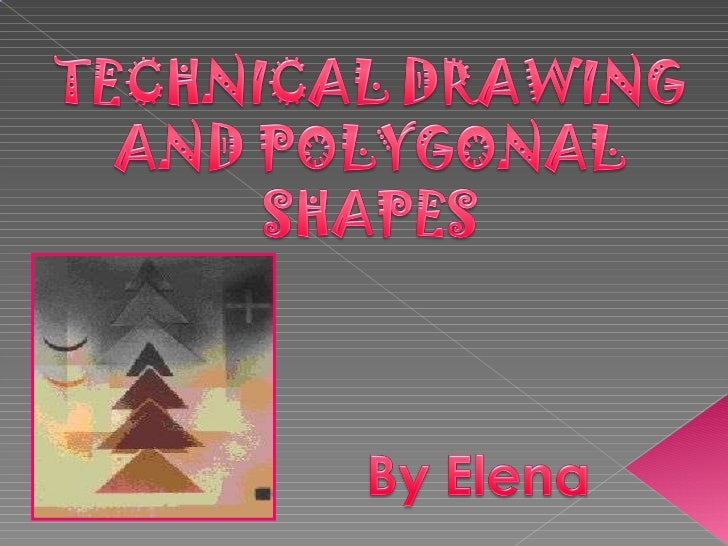 Polygonal shapes