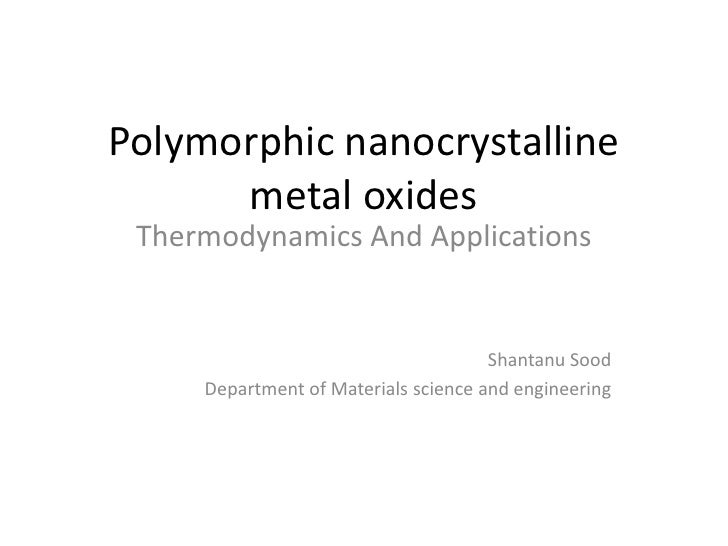 Polymorphic nanocrystalline      metal oxides Thermodynamics And Applications                                      Shantan...