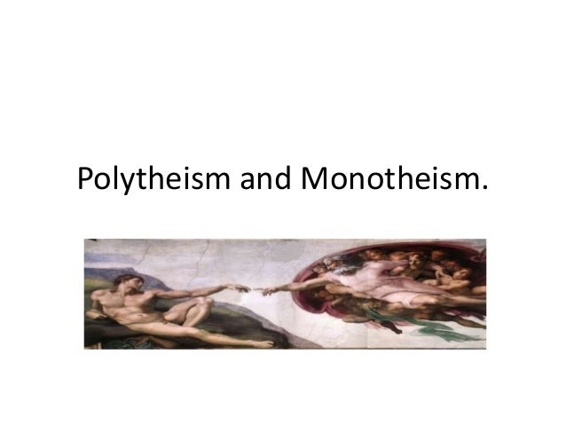 a comparison between christianity and polytheism Primarily involving the relationship between jews  religious comparison between christianity and  judaism and christianity with arabian polytheism.