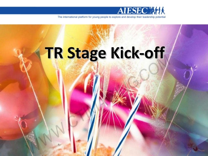 TR Stage Kick-off