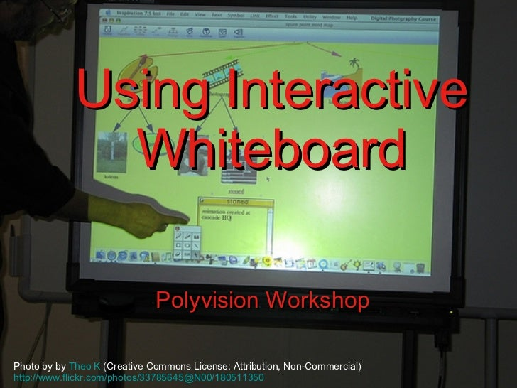 Using Interactive Whiteboard Polyvision Workshop Photo by by  Theo K  (Creative Commons License: Attribution, Non-Commerci...