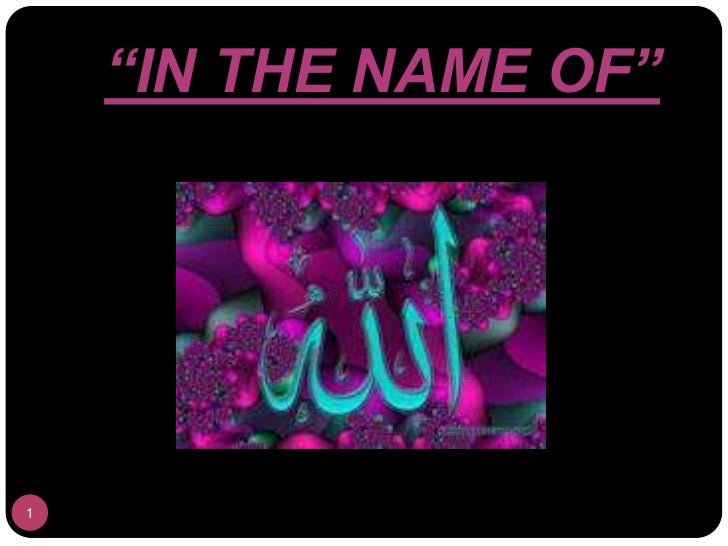 """""""IN THE NAME OF""""1"""