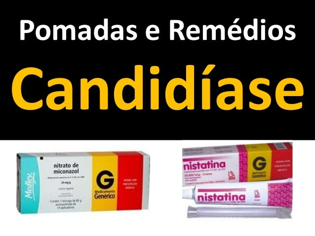 Pomadas e Remédios Candidíase