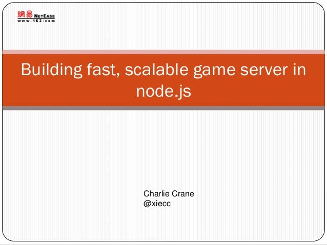 Building fast,scalable game server in node.js